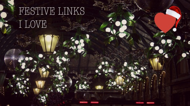 FESTIVE LINKS I LOVE